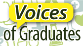 Voices of Graduates